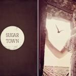 Un été bohème à Sugar Town – Partie 1